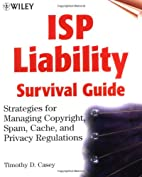 ISP Liability Survival Guide: Strategies for…