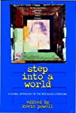Powell, Kevin: Step into a World: A Global Anthology of the New Black Literature