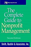 Wilbur, Robert H.: The Complete Guide to Nonprofit Management