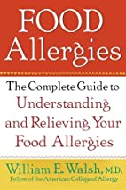 Food Allergies: The Complete Guide to…