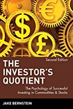 The Investor's Quotient: The Psychology of…
