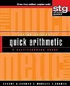 Quick Arithmetic: A Self-Teaching Guide…