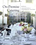 On-Premise Catering: Hotels, Convention &…