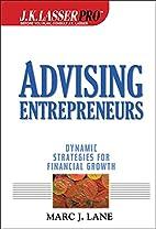 J.K. Lasser Pro Advising Entrepreneurs:…
