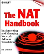 The NAT Handbook: Implementing and Managing…