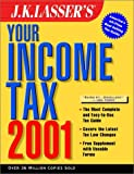 J.K. Lasser Institute: J.K. Lasser's Your Income Tax, 2001