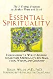 Walsh, Roger N.: Essential Spirituality: The 7 Central Practices to Awaken Heart and Mind