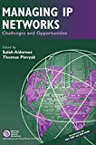 Levine, Paul: Managing IP Networks: Challenges and Opportunities (IEEE Press Series on Networks and Services Management)