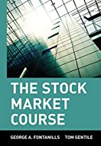 The Stock Market Course by George A.…