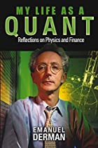 My Life as a Quant: Reflections on Physics…