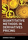 Tavella, Domingo: Quantitative Methods in Derivatives Pricing: An Introduction to Computational Finance