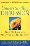 J. Raymond DePaulo: Understanding Depression: What We Know and What You Can Do About It