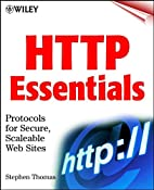 HTTP Essentials: Protocols for Secure,…