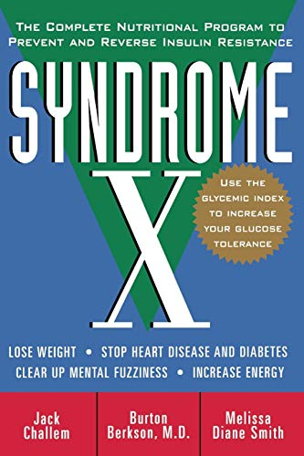 syndrome-x-the-complete-nutritional-program-to-prevent-and-reverse-insulin-resistance