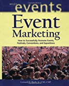 Event Marketing: How to Successfully Promote…