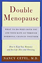 Double Menopause: What to Do When Both You…