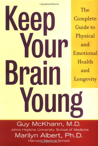 keep-your-brain-young-the-complete-guide-to-physical-and-emotional-health-and-longevity