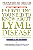 Vanderhoof-Forschner, Karen: Everything You Need to Know About Lyme Disease and Other Tick-Borne Disorders