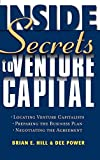 Hill, Brian E.: Inside Secrets to Venture Capital