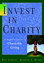 Invest in Charity: A Donor's Guide to…
