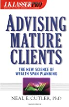 Advising Mature Clients: The New Science of…