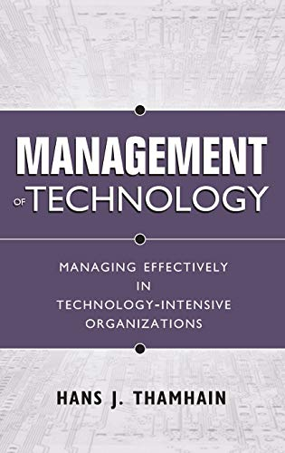 management-of-technology-managing-effectively-in-technology-intensive-organizations
