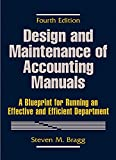 Brown, Harry L.: Design and Maintenance of Accounting Manuals: A Blueprint for Running an Effective and Efficient Department