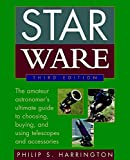 Harrington, Philip S.: Star Ware: The Amateur Astronomer's Guide to Choosing, Buying, and Using Telescopes and Accessories