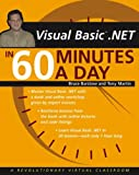 Barstow, Bruce: VB .NET in 60 Minutes a Day