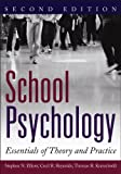 Elliott, Stephen: School Psychology : Essentials of Theory and Practice