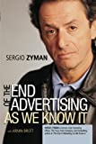 Brott, Armin A.: The End of Advertising As We Know It