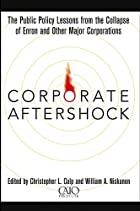 Corporate Aftershock: The Public Policy…