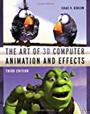 Kerlow, Isaac Victor: The Art of 3-D Computer Animation and Effects