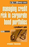 Srichander Ramaswamy: Managing Credit Risk in Corporate Bond Portfolios: A Practitioner's Guide