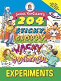 Janice Pratt VanCleave: Janice Vancleave's 204 Sticky Gloppy Wacky and Wonderful Experiments