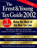 Bernstein, Peter W.: The Ernst &amp; Young Tax Guide 2002