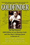 Jessop, Keith: Goldfinder: The True Story of $100 Million in Lost Russian Gold And One Man's Lifelong Quest to Recover It
