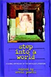 Powell: Step Into A World: A Global Anthology of the New Black Literature