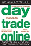 Farrell, Christopher A.: Day Trade Online