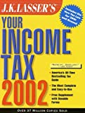 Apolinsky, Harold: J.K. Lasser's Your Income Tax 2002