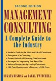 Biswas, Sugata: Management Consulting: A Complete Guide to the Industry