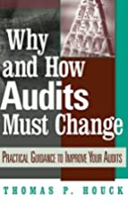 Why and How Audits Must Change: Practical…
