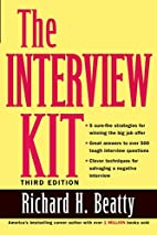 The Interview Kit by Richard H. Beatty