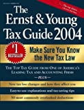 Ernst &amp; Young: The Ernst and Young Tax Guide 2004