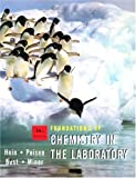 Hein, Morris: Foundations of Chemistry in the Laboratory workbook, 11th edition