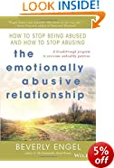 The Emotionally Abusive Relationship: How to Stop Being Abused and How to Stop Abusing (General Self-Help)