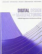 Digital Design and Manufacturing: CAD/CAM…