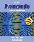 Avanzando: Grammar and Reading by Sara…