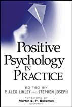 Positive Psychology in Practice by P. Alex…