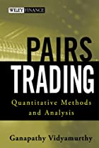 Pairs Trading: Quantitative Methods and…